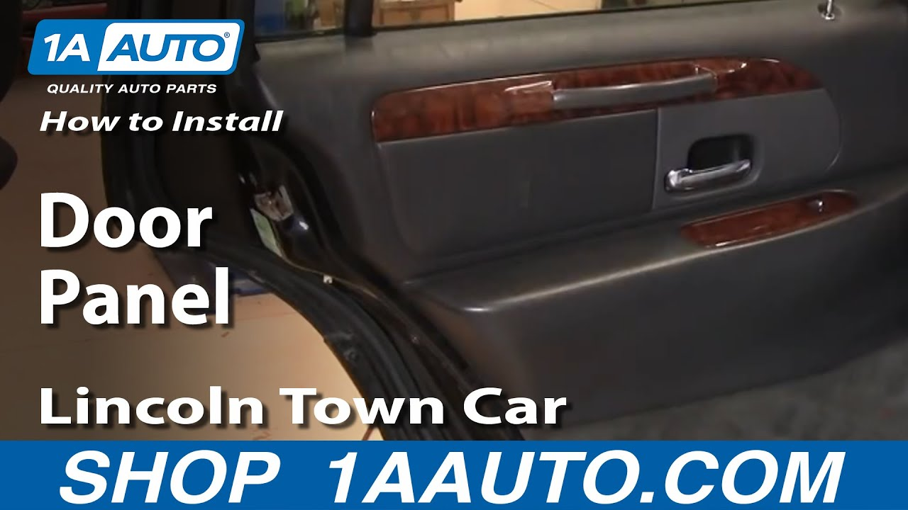 How To Install Replace Rear Door Panel Lincoln Town Car 98