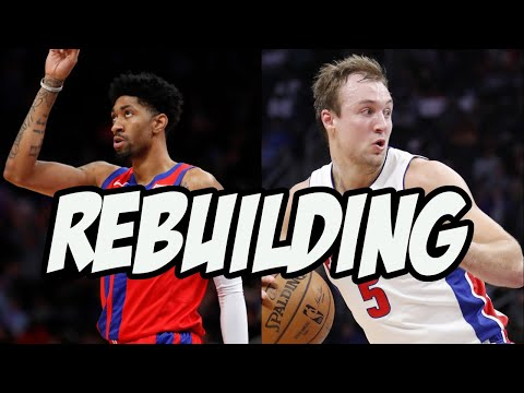 The Detroit Pistons Are Finally Rebuilding