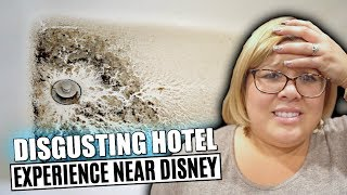 DISGUSTING HOTEL EXPERIENCE NEAR DISNEYLAND! SO GROSS! | FAMILY VLOGGERS