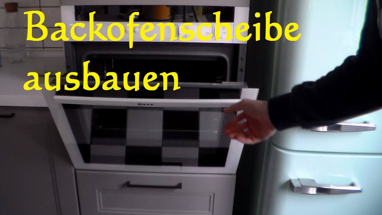 backofenscheibe ausbauen reinigen und wieder einbauen backofen sauber machen youtube. Black Bedroom Furniture Sets. Home Design Ideas