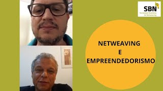 Netweaving e Empreendedorismo