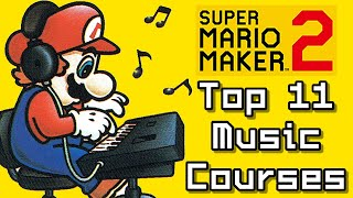 Super Mario Maker 2 Top 11 MUSIC Courses (Switch)