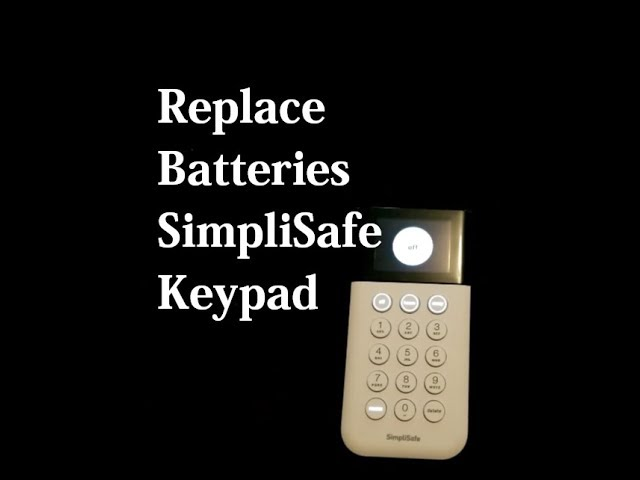 How To Replace The Batteries On A Simplisafe Keypad Youtube