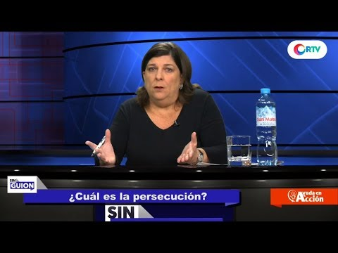 ¿Cuál es la persecución? - SIN GUION con Rosa María Palacios