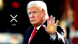 Ripple XRP: President Trump Tweets Hes Not A Fan of Bitcoin, What about XRP ???