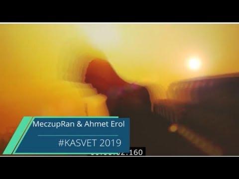 MeczupRan & Ahmet Erol  / #KASVET 2019