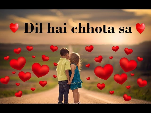 Dil hai chhota sa | whatsapp status | must watch