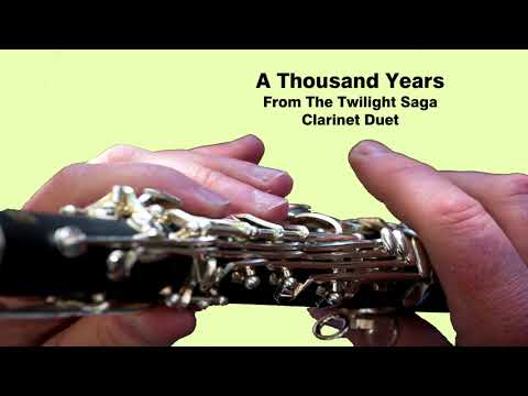 A Thousand Years Clarinet Duet ArrangementSheet Music available