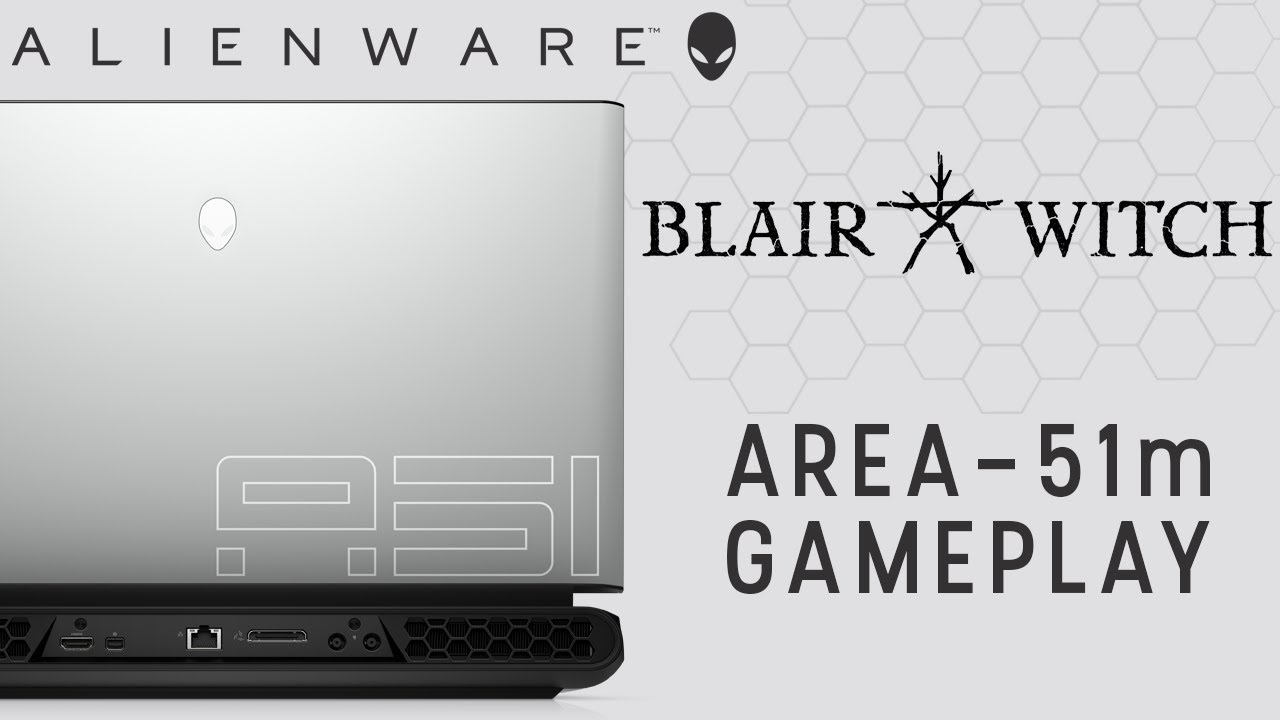 Blair Witch on Alienware Area-51m Gaming Laptop with NVIDIA GeForce RTX 2080