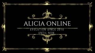 ALICIA ONLINE EVOLUTION (SINCE 2010 UNTIL NOW)