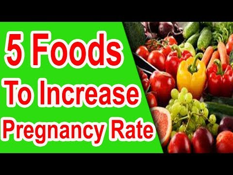 5-foods-to-increase-pregnancy-rate-boost-fertility-get-pregnant-faster-success-rate-infertility