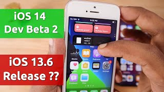 iOS 14 Developer Beta 2 Changes & iOS 13.6 Release எதிர்பார்ப்புகள்