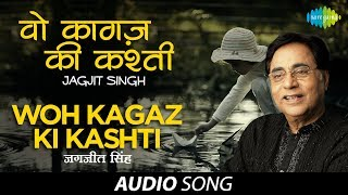 Download lagu Woh Kagaz Ki Kashti Ghazal Song Jagjit Singh MP3