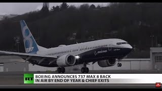 Boeing 737 Max 8 jets may be back by end of 2019