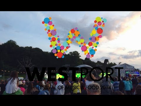 Westport Festival 2014 Musical Highlights!