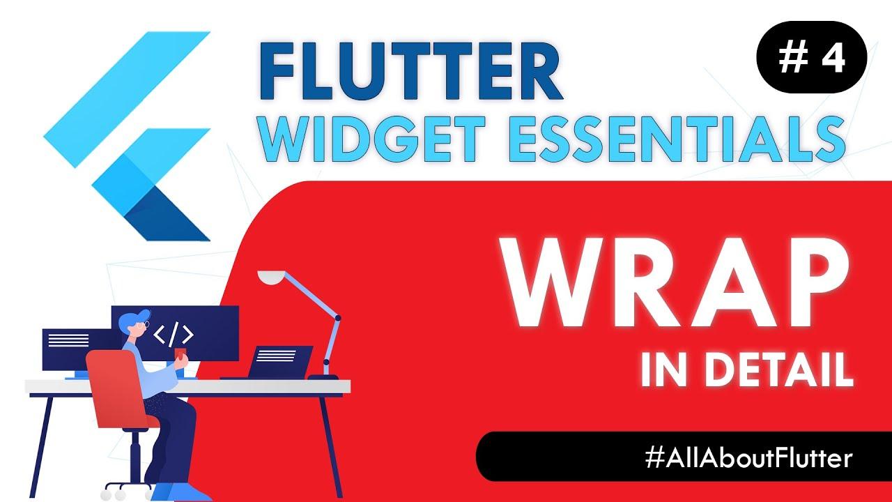 Flutter Wrap Widget - Flutter Widget Essentials #4