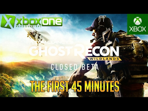 Tom Clancy's Ghost Recon: Wildlands Xbox One Gameplay - The First 45 Minutes in HD 1080p ✔