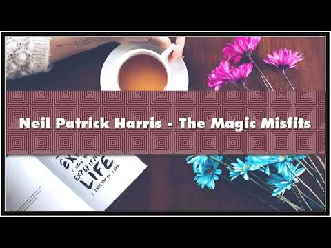 Neil Patrick Harris - The Magic Misfits Audiobook