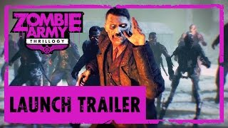 Zombie Army THRILLogy | ** April Fools **  Launch Trailer