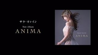 現在発売中、サラ・オレインのニュー・アルバム『ANIMA』に収録された3...