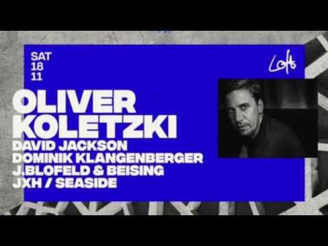 J.BLOFELD & BEISING @ Loft w/ Oliver Koletzki 18.11.2017