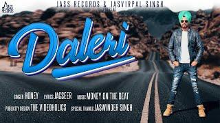 Daleri | (Full Song) | Honey | New Punjabi Songs 2019 | Latest Punjabi Songs | Jass Records