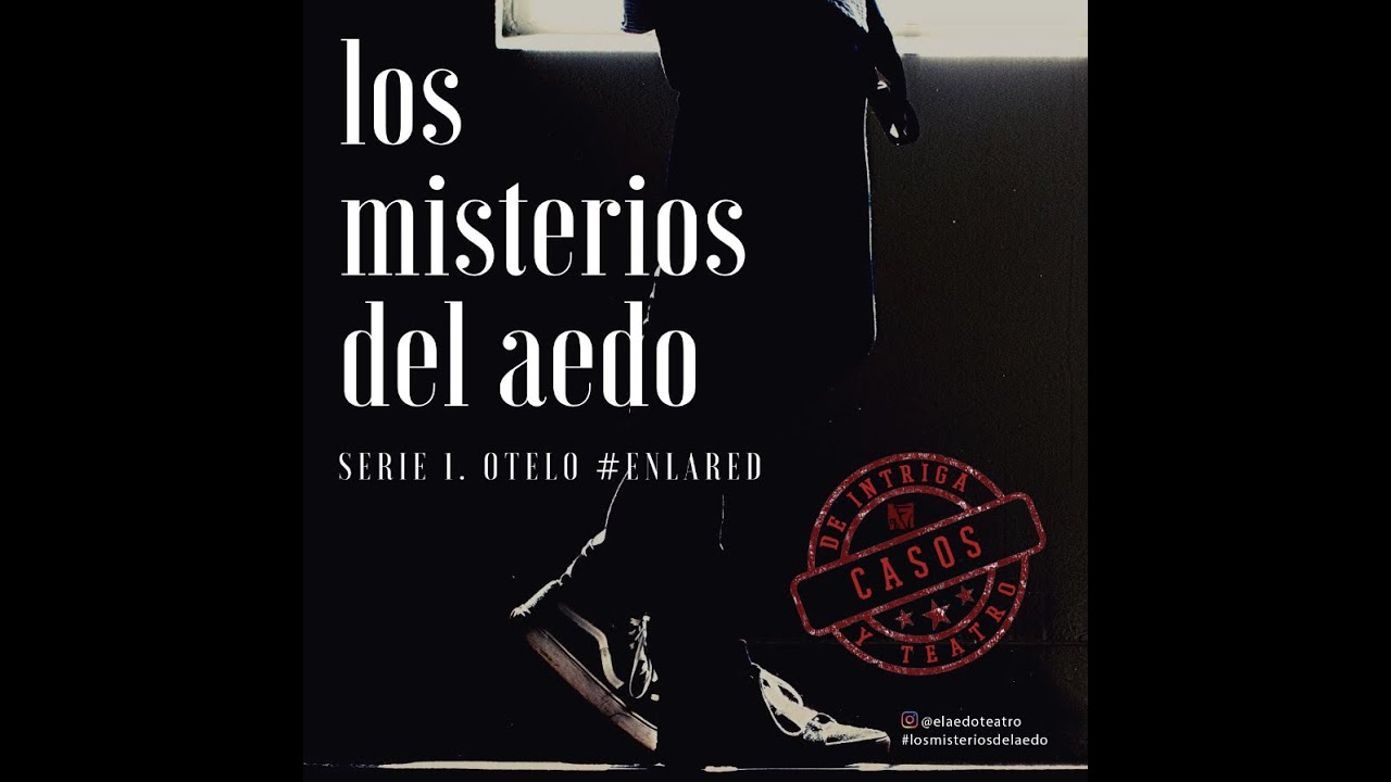 #losmisteriosdelaedo