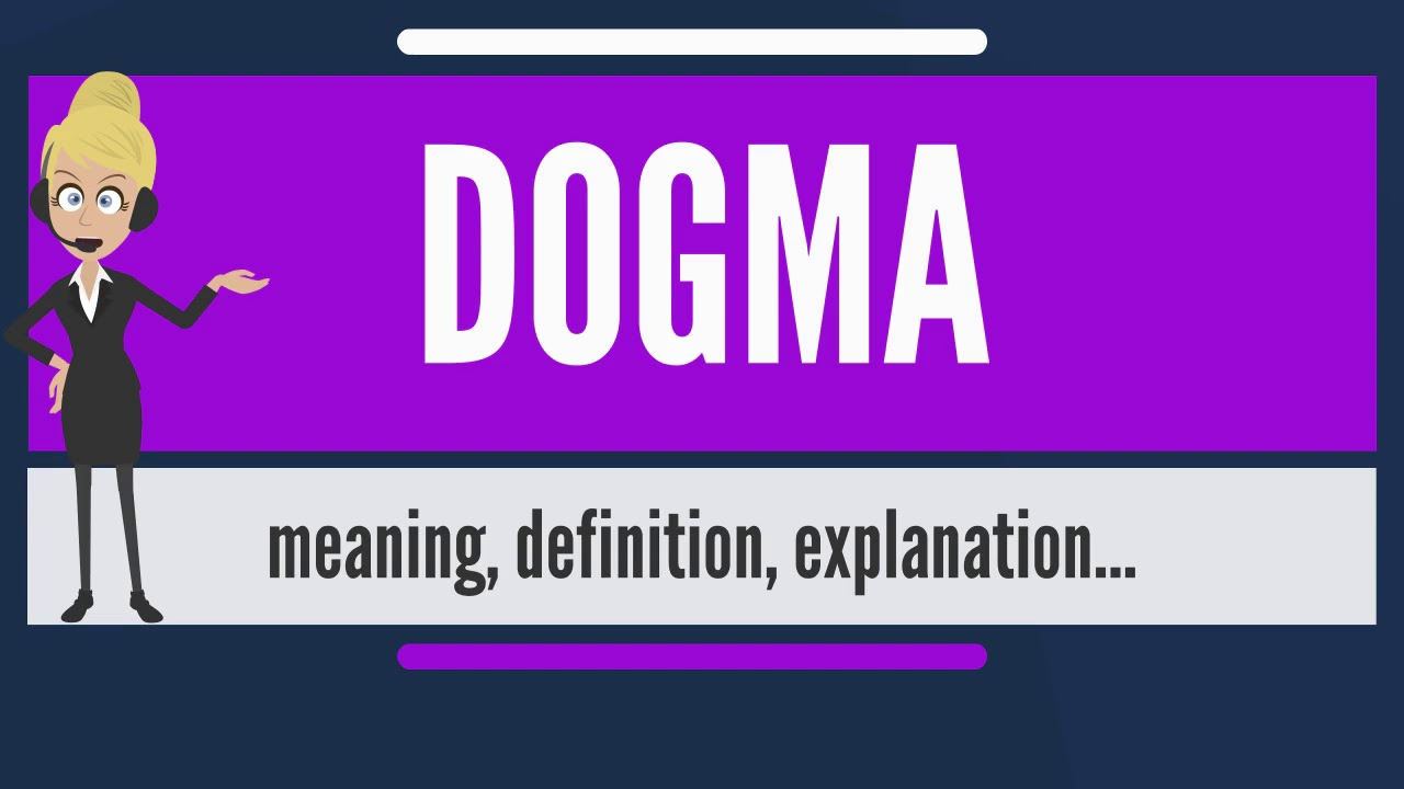 what is dogma what