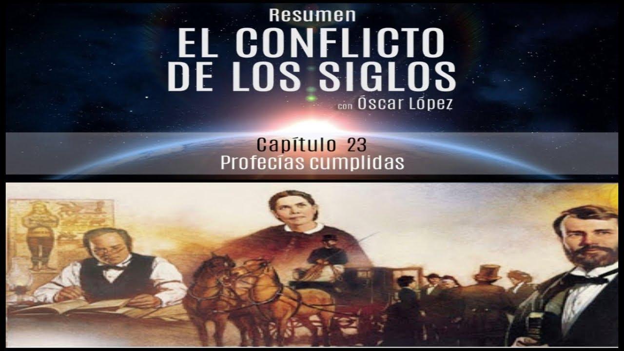 El Conflicto de los Siglos - Resumen - Capítulo 23 –  Profecías cumplidas