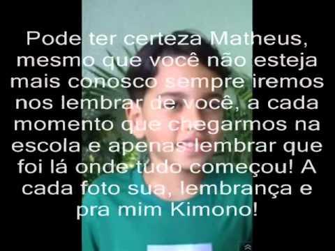 LUTO Matheus Wagner - Homenagem de Taynná Roberta e Escola Jason Brandão f :&39;