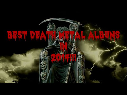 Best Death Metal Albums in 2014!!!