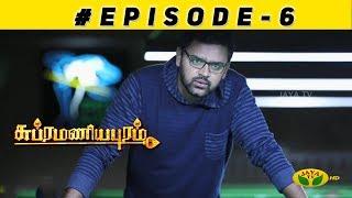 Subramaniyapuram Episode 06 | 24th Oct 2018 | Jaya TV