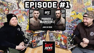 MCGREGOR VS POIRIER 2 - UFC PICKS OFFICAL PODCAST