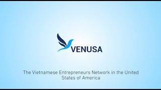 Giới thiệu VENUSA - Hội Doanh nhân người Việt tại Mỹ