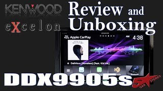 Kenwood Excelon XR DDX9905s unboxing and review