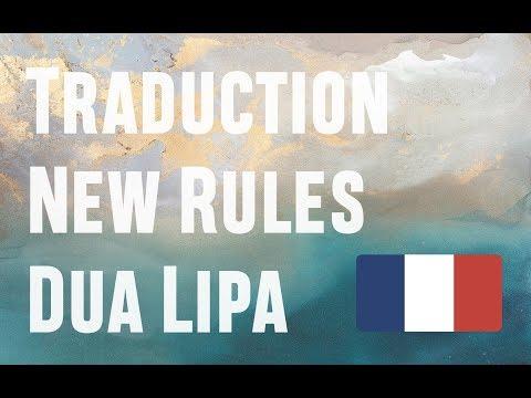 "Traduction française de ""New Rules"" de Dua Lipa"