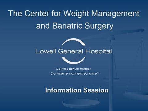 Lowell General Hospital Center for Weight Management and Bariatric Surgery: Information Session