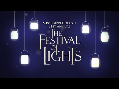 Mississippi College | Festival of Lights | MPB
