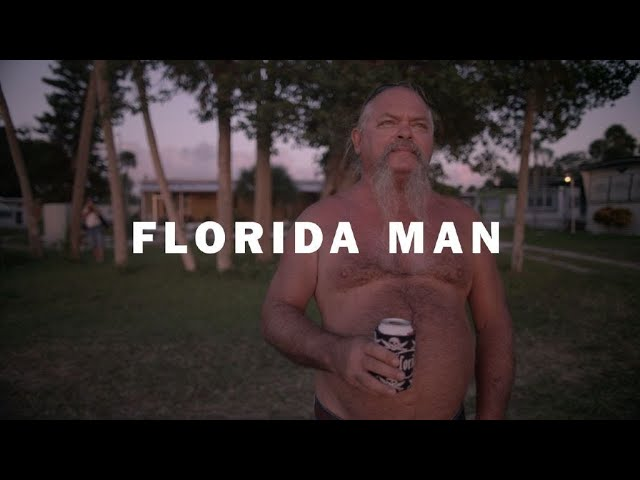 Florida Man- Documentary