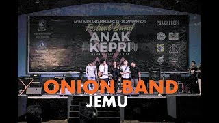 ONION BAND - JEMU (cover) | FESTIVAL BAND ANAK KEPRI 2019