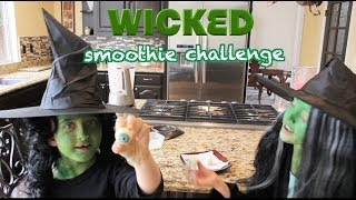 Ella and Lia's Wicked Smoothie Challenge!