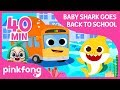 Back to School |  Baby Shark  | +Compilation | Pinkfong Songs for Children