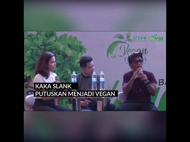 Kaka SLANK putuskan menjadi Vegan-IVS & VSI Vegan Festival Indonesia 2018