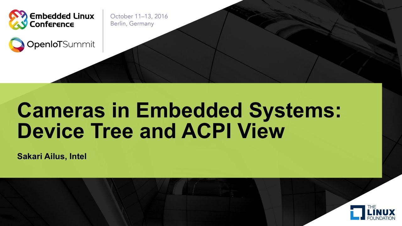 Cameras in Embedded Systems: Device Tree and ACPI View