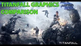 Titanfall Texture Comparison & Graphics Low vs. V. High vs. Insane