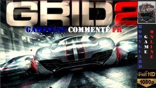 GRID 2 Gameplay Commenté En Français Decouverte ★[Full HD 1080P]★