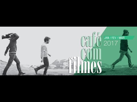 Café Com Filmes | Jan - Mar (2017)