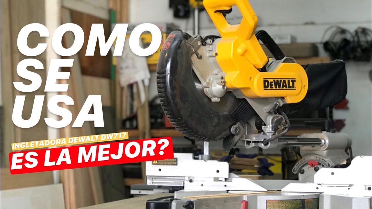 #ComoSeUsa LA MEJOR SIERRA DEL MERCADO! (INGLETADORA DeWALT) - #ProyectoMueble