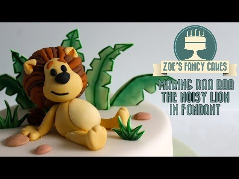 Making Raa Raa The Noisy Lion In Fondant Icing Figure Decoration How To Tutorial Zoes Fa