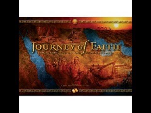 Book of Mormon Documentary - Lehis Journey of Faith